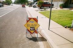 Updated Bump Sign. Flickr: aaron_anderer